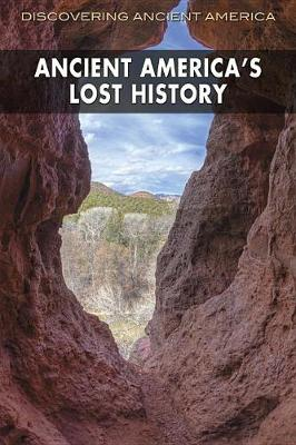 Ancient America's Lost History by Frank Joseph