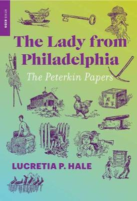 The Lady from Philadelphia: The Peterkin Papers book