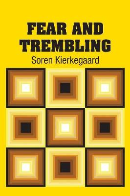 Fear and Trembling by Soren Kierkegaard