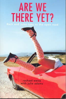 Are We There Yet? by Rachael Weiss