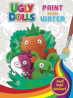 UGLYDOLLS PAINT WITH WATER book