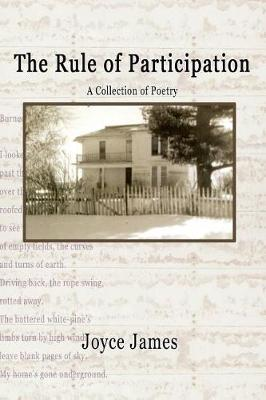 The Rule of Participation by Joyce James