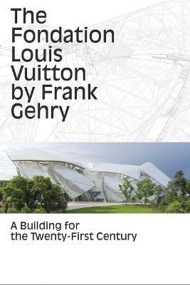Fondation Louis Vuitton by Bernard Arnault