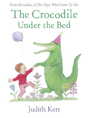 Crocodile Under the Bed by Judith Kerr