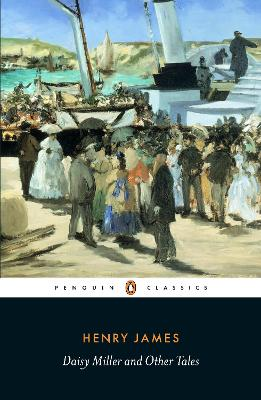 Daisy Miller and Other Tales by Henry James