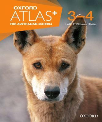 Oxford Atlas for Australian Schools Years 3-4 by Oxford Atlas