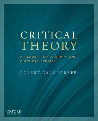 Critical Theory by Robert Dale Parker