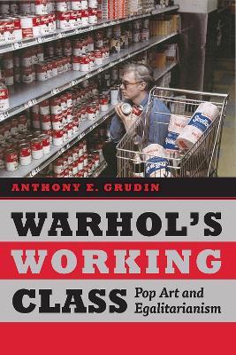 Warhol's Working Class book