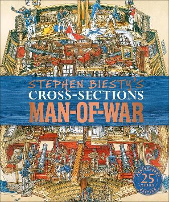 Stephen Biesty's Cross-Sections Man-of-War book