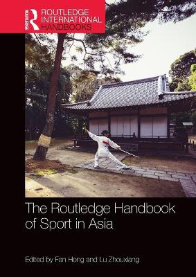 The Routledge Handbook of Sport in Asia book