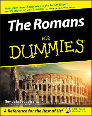 Romans For Dummies by Guy de la Bedoyere