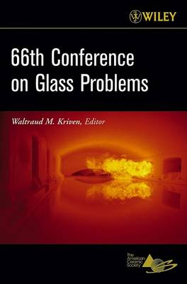66th Conference on Glass Problems: Version B by Waltraud M. Kriven