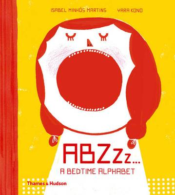 ABZZZ... by Isabel Minhos Martins