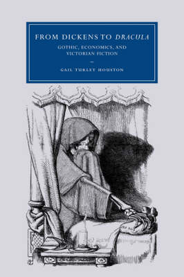 From Dickens to Dracula by Gail Turley Houston