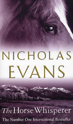 The The Horse Whisperer by Nicholas Evans