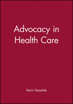 Advocacy in Health Care book