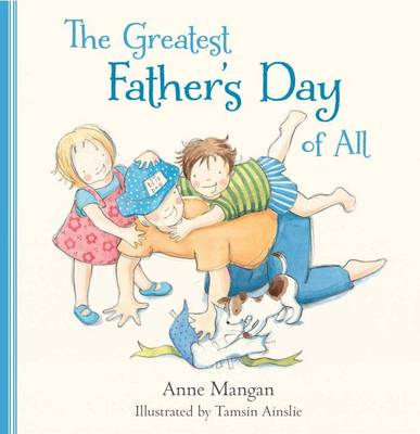 Greatest Father's Day of All book