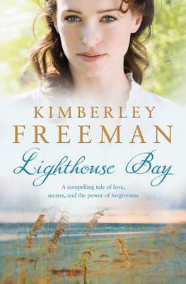 Lighthouse Bay by Kimberley Freeman