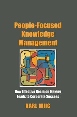 People-Focused Knowledge Management book