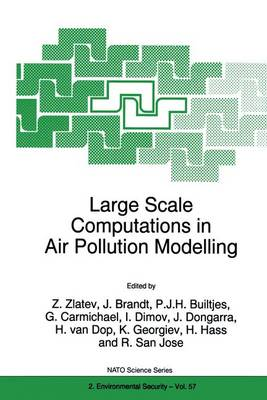 Large Scale Computations in Air Pollution Modelling by Zahari Zlatev