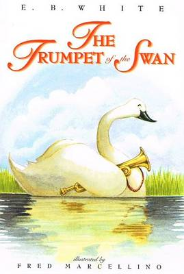 Trumpet of the Swan by E. B. White