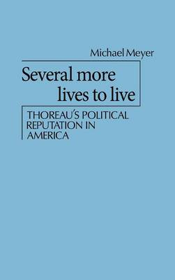 Several More Lives to Live by Michael Meyer