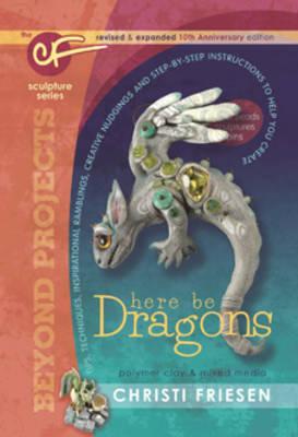 Dragons by Christi Friesen