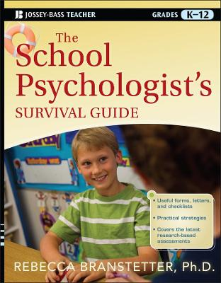 The School Psychologist's Survival Guide by Rebecca Branstetter