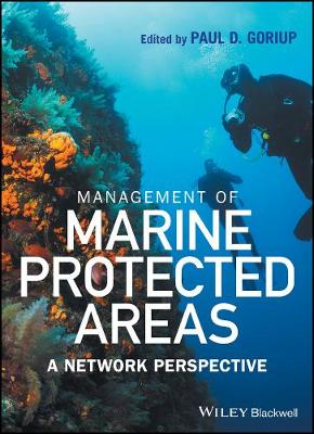 Management of Marine Protected Areas by Paul D. Goriup