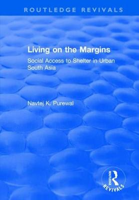 Living on the Margins: Social Access to Shelter in Urban South Asia book