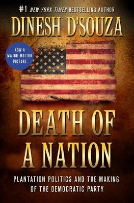 Death of a Nation by Dinesh D'Souza