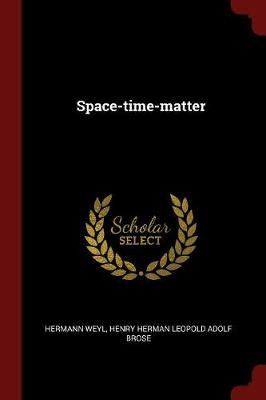 Space-Time-Matter by Hermann Weyl