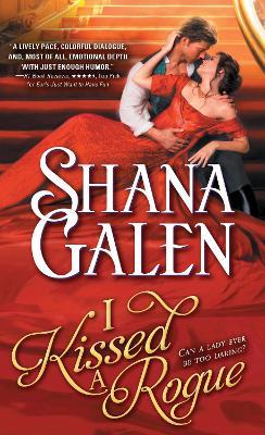 I Kissed a Rogue by Shana Galen