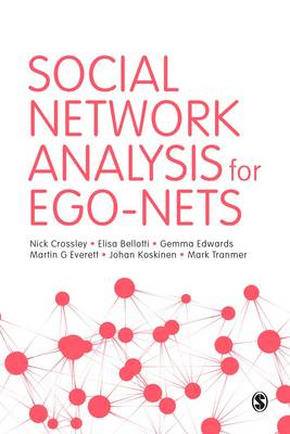 Social Network Analysis for Ego-Nets by Nick Crossley
