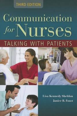 Communication For Nurses: Talking With Patients by Lisa Kennedy Sheldon