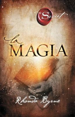 La Magia by Rhonda Byrne