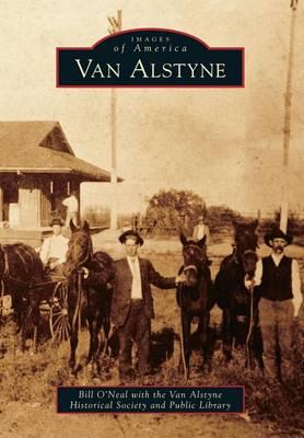 Van Alstyne by Bill O'Neal