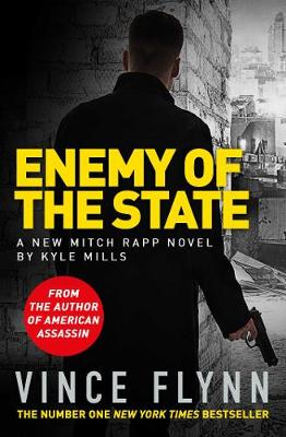 Enemy of the State by Kyle Mills