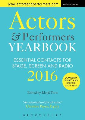 Actors and Performers Yearbook 2016 by Lloyd Trott