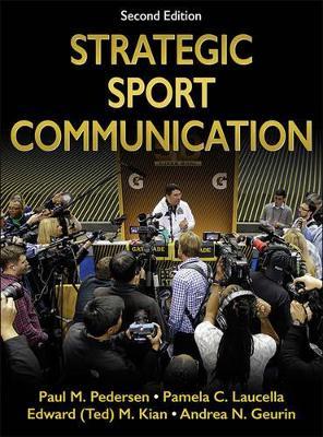 Strategic Sport Communication 2nd Edition by Paul M. Pedersen