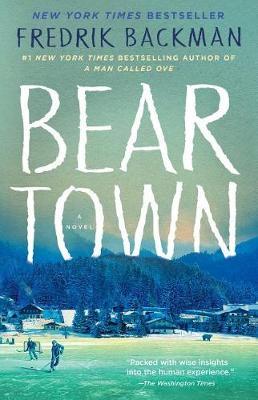 Beartown by Fredrik Backman