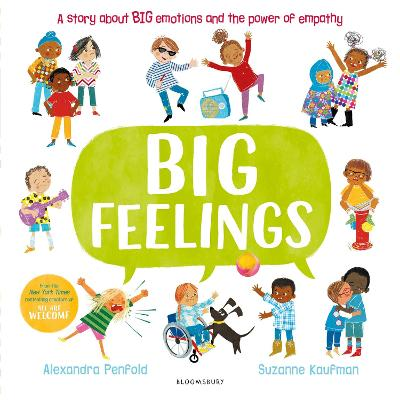 Big Feelings: From the bestselling creators of All Are Welcome by Alexandra Penfold
