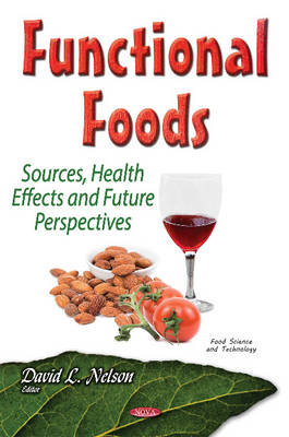 Functional Foods by David L. Nelson