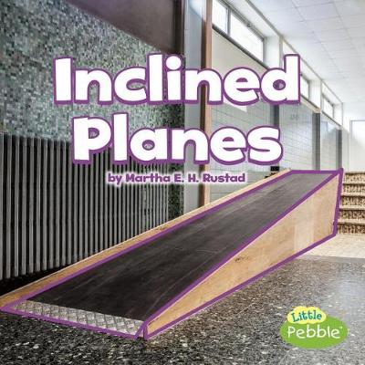 Inclined Planes by Martha E H Rustad