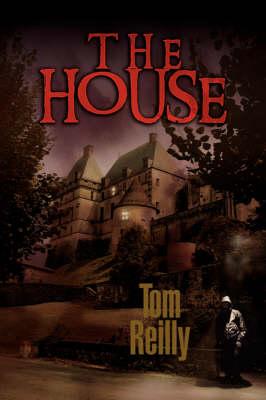 House by Tom Reilly