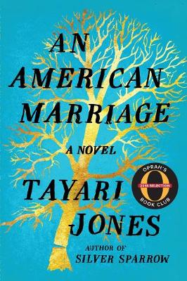 An An American Marriage by Tayari Jones