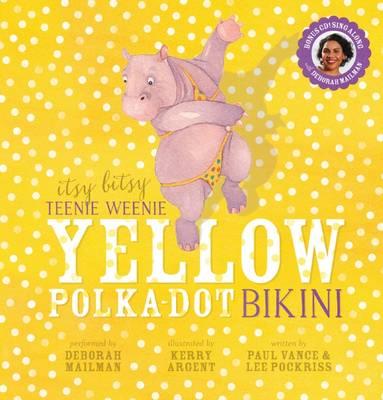Itsy Bitsy Teenie Weenie Yellow Polka Dot Bikini (with CD) book