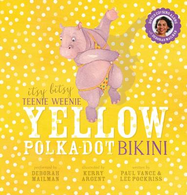 Itsy Bitsy Teenie Weenie Yellow Polka Dot Bikini (with CD) by Paul Vance
