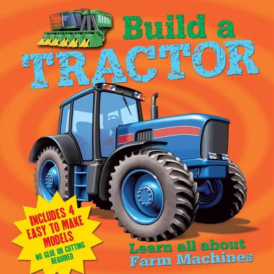Build a Tractor by Arcturus Publishing