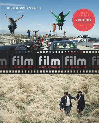 Film Fourth Edition: A Critical Introduction book